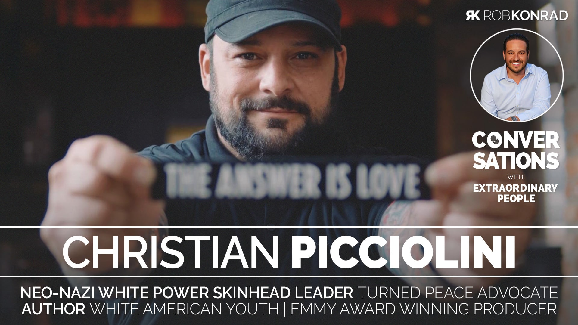 0003-Christian-Picciolini--Rob-Konrad-Conversations-WIDE