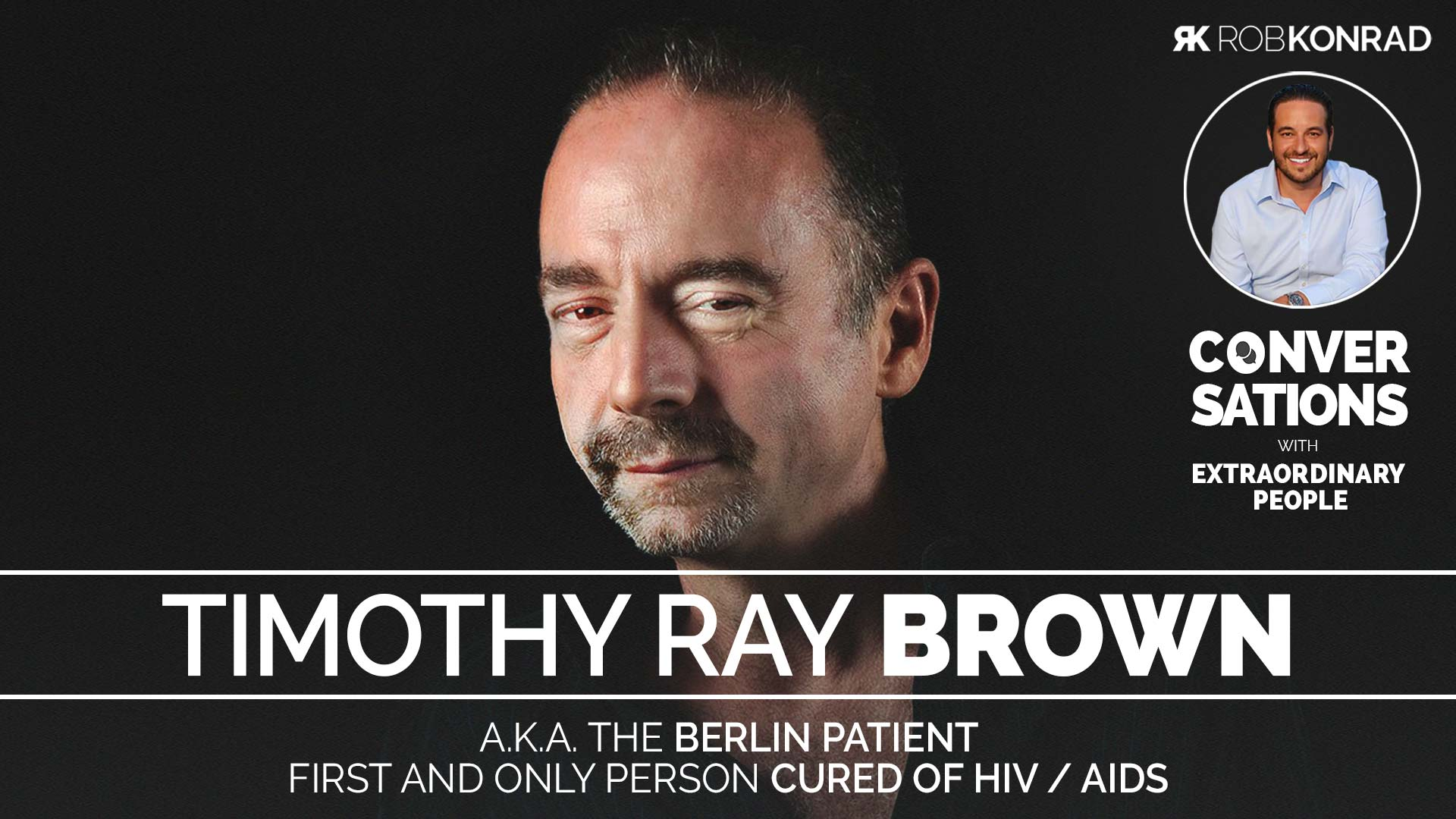 Rob-Konrad---Podcast-Episode---WIDE---Timothy-Ray-Brown_web